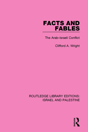 Facts and Fables The Arab-Israeli Conflict book cover