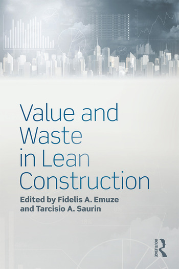 Value and Waste in Lean Construction book cover