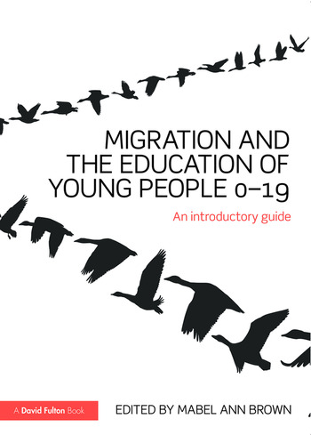 Migration and the Education of Young People 0-19 An introductory guide book cover