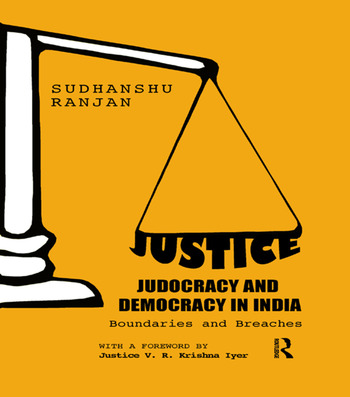 Justice, Judocracy and Democracy in India Boundaries and Breaches book cover