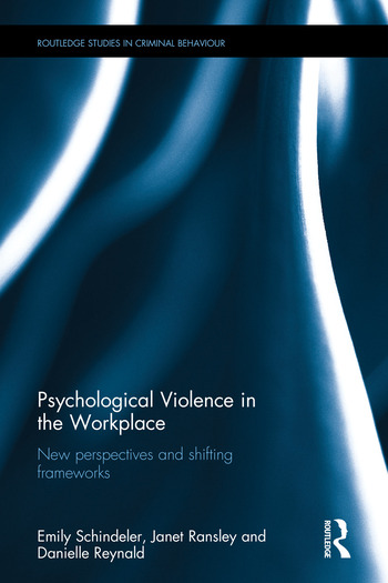 Psychological Violence in the Workplace New perspectives and shifting frameworks book cover
