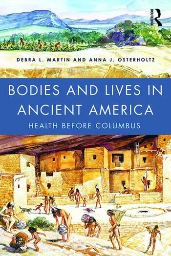 Bodies and Lives in Ancient America Health Before Columbus book cover