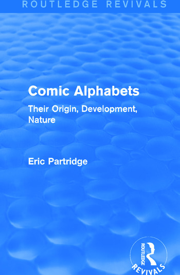 Comic Alphabets (Routledge Revivals) Their Origin, Development, Nature book cover