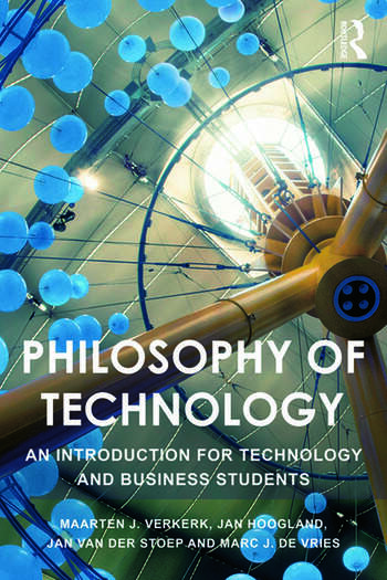Philosophy of Technology An Introduction for Technology and Business Students book cover