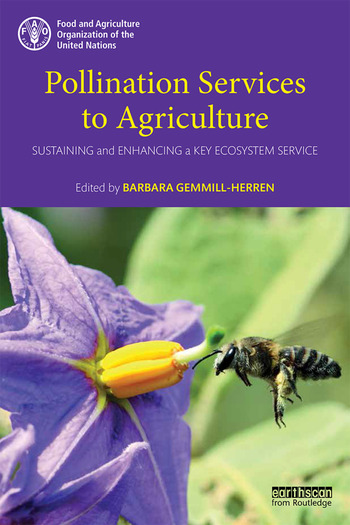 Pollination Services to Agriculture Sustaining and enhancing a key ecosystem service book cover