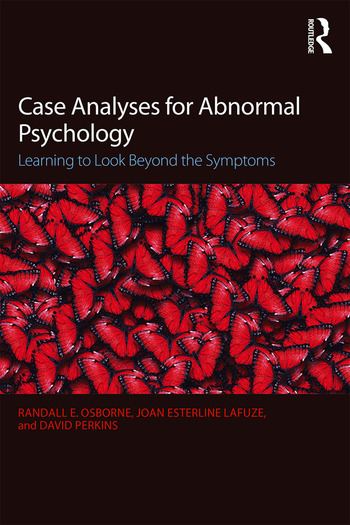 Case Analyses for Abnormal Psychology Learning to Look Beyond the Symptoms book cover
