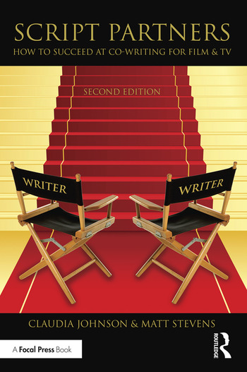 Script Partners: How to Succeed at Co-Writing for Film & TV book cover