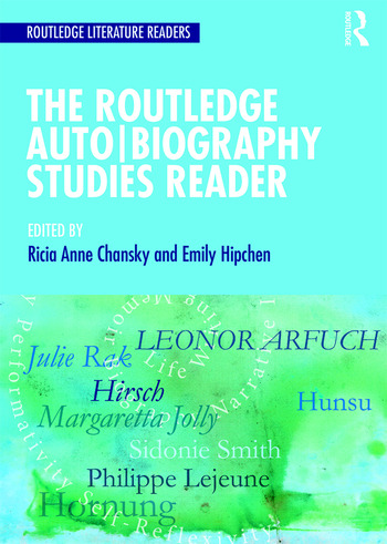 The Routledge Auto Biography Studies Reader book cover
