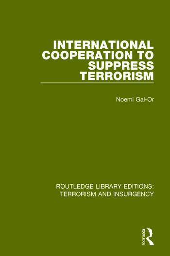 International Cooperation to Suppress Terrorism (RLE: Terrorism & Insurgency) book cover
