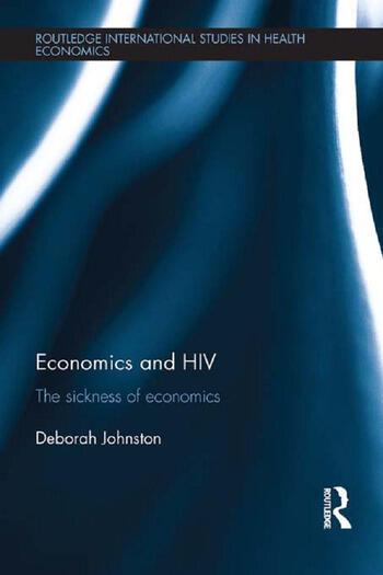 Economics and HIV The Sickness of Economics book cover