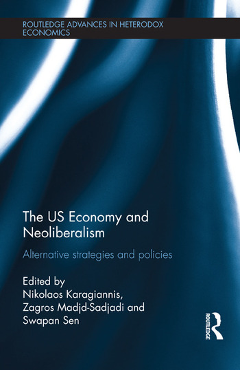 The US Economy and Neoliberalism Alternative Strategies and Policies book cover