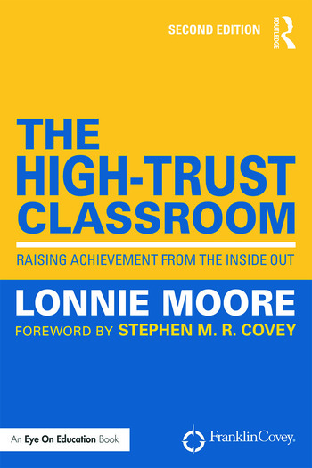 The High-Trust Classroom Raising Achievement from the Inside Out book cover