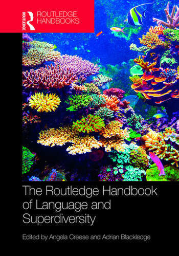 The Routledge Handbook of Language and Superdiversity book cover