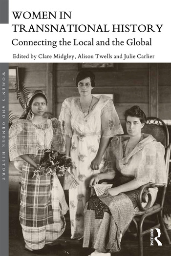Women in Transnational History Connecting the Local and the Global book cover