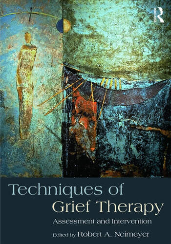 Techniques of Grief Therapy Assessment and Intervention book cover
