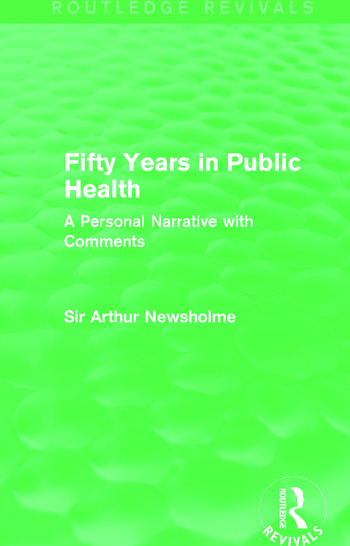 Fifty Years in Public Health (Routledge Revivals) A Personal Narrative with Comments book cover