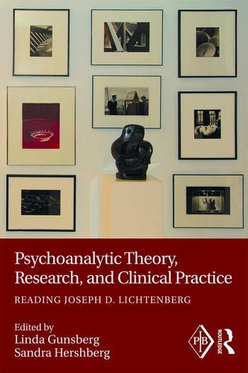 Psychoanalytic Theory, Research, and Clinical Practice Reading Joseph D. Lichtenberg book cover