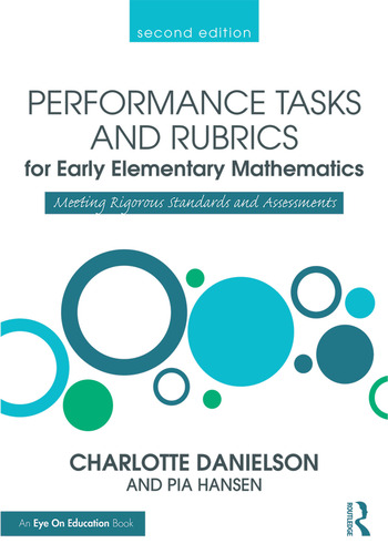 Performance Tasks and Rubrics for Early Elementary Mathematics Meeting Rigorous Standards and Assessments book cover