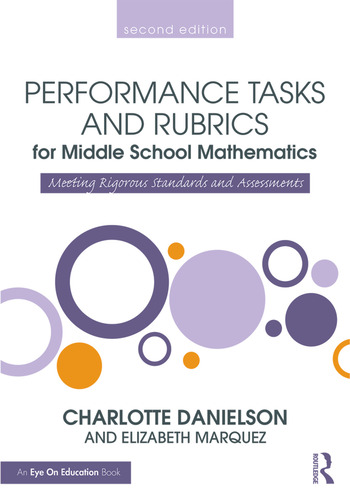 Performance Tasks and Rubrics for Middle School Mathematics Meeting Rigorous Standards and Assessments book cover