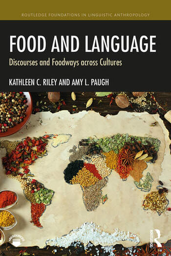Food and Language Discourses and Foodways across Cultures book cover