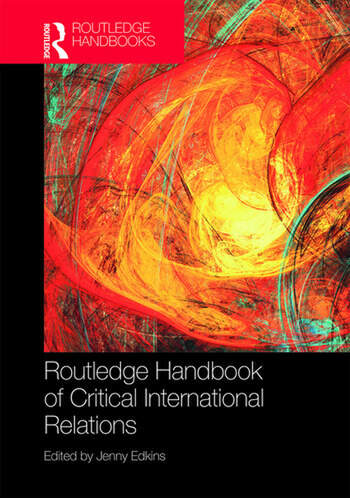 Routledge Handbook of Critical International Relations book cover