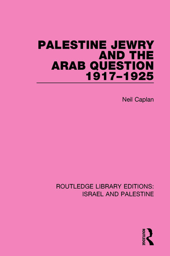 Palestine Jewry and the Arab Question, 1917-1925 book cover