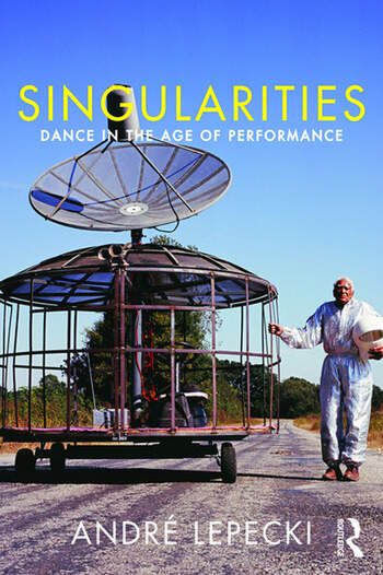 Singularities Dance in the Age of Performance book cover