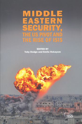 Middle Eastern Security, the US Pivot and the Rise of ISIS book cover