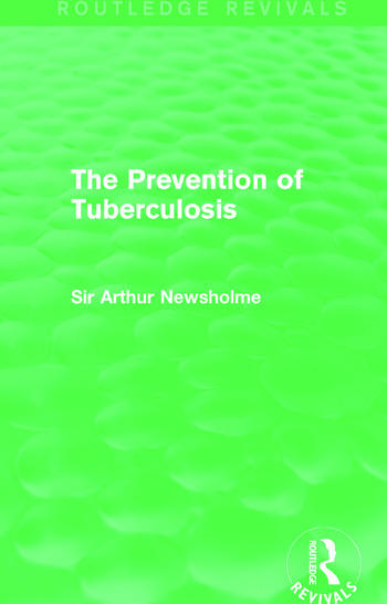 The Prevention of Tuberculosis (Routledge Revivals) book cover