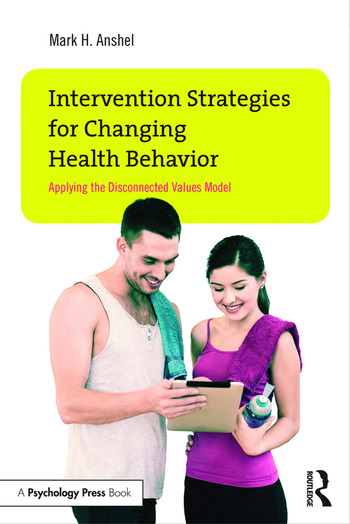 Intervention Strategies for Changing Health Behavior Applying the Disconnected Values Model book cover