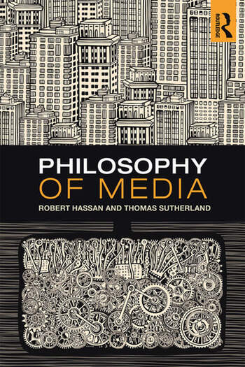 Philosophy of Media A Short History of Ideas and Innovations from Socrates to Social Media book cover