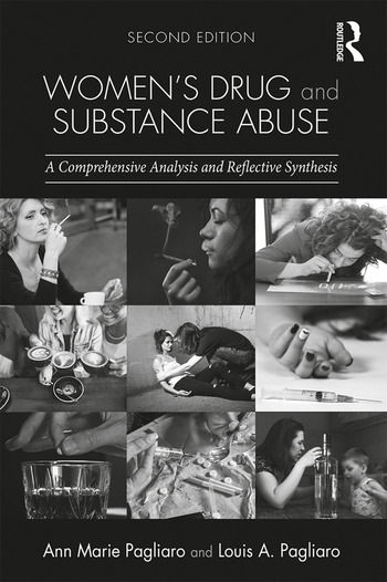 Women's Drug and Substance Abuse A Comprehensive Analysis and Reflective Synthesis book cover