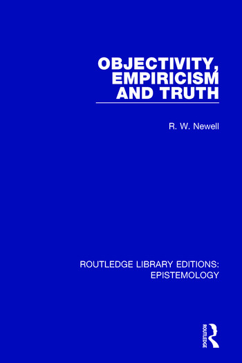 Objectivity, Empiricism and Truth book cover