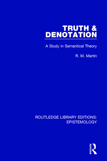 Truth & Denotation A Study in Semantical Theory book cover