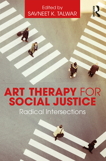 Art Therapy for Social Justice Radical Intersections book cover