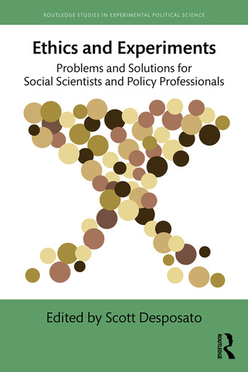 Ethics and Experiments Problems and Solutions for Social Scientists and Policy Professionals book cover
