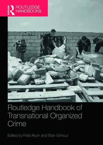 Routledge Handbook of Transnational Organized Crime book cover