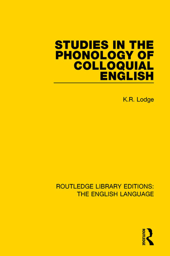 Studies in the Phonology of Colloquial English book cover