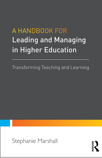A Handbook for Leaders in Higher Education Transforming teaching and learning book cover