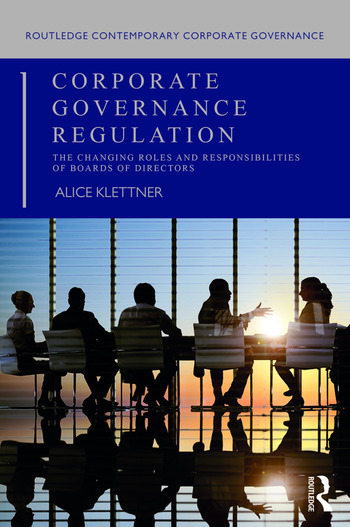 Corporate Governance Regulation The changing roles and responsibilities of boards of directors book cover