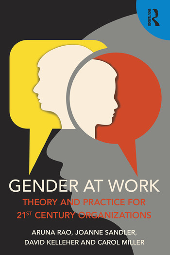 Gender at Work Theory and Practice for 21st Century Organizations book cover