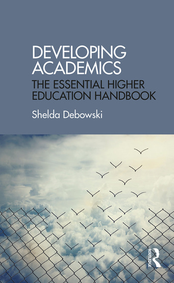Developing Academics The essential higher education handbook book cover