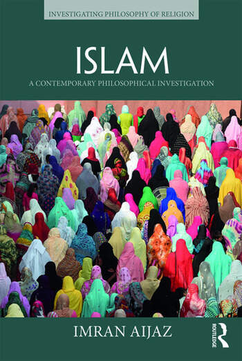 Islam A Contemporary Philosophical Investigation book cover