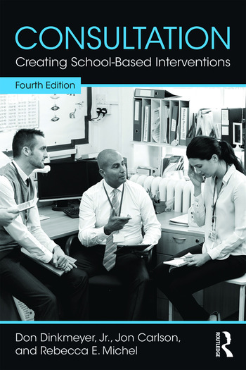 Consultation Creating School-Based Interventions book cover