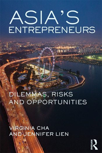 Asia's Entrepreneurs Dilemmas, Risks and Opportunities book cover