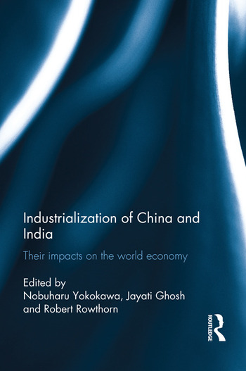 Industralization of China and India Their Impacts on the World Economy book cover