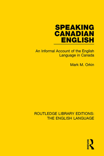 Speaking Canadian English An Informal Account of the English Language in Canada book cover