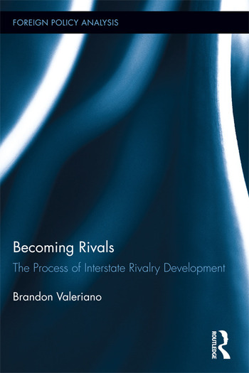 Becoming Rivals The Process of Interstate Rivalry Development book cover
