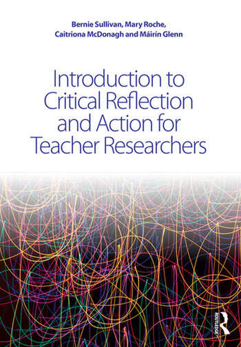 Introduction to Critical Reflection and Action for Teacher Researchers book cover