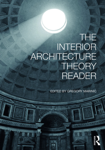 The Interior Architecture Theory Reader book cover